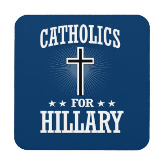 catholics_for_hillary_drink_coaster-rc1854bb3dafc4de1aea5b1f2801fb4f1_29m68_8byvr_324